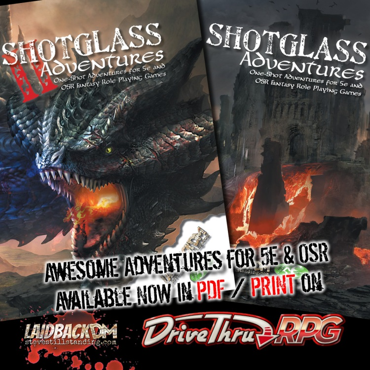 Laidback DM Ad - Shotglass Adventures 1 and 2