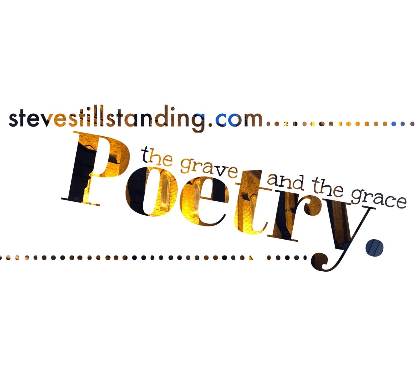 Poetry - stevestillstanding.com