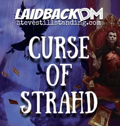 Laidback DM - Curse of Strahd