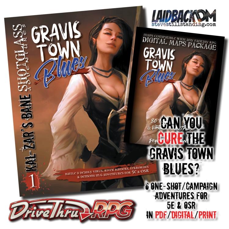 Laidback DM - Shotglass Adventures Gravis Town Blues Ad